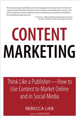 Content Marketing By Lieb, Rebecca